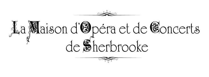 Maison d'Opéra et de Concerts de Sherbrooke